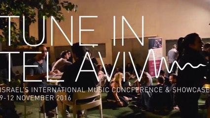 Tune In Tel Aviv 2016 Preview Trailer
