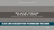 [PDF] Black Swan Start-ups: Understanding the Rise of Successful Technology Business in Unlikely