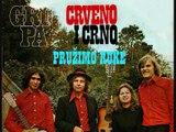 CRVENO I CRNO - Pružimo ruke (1972)