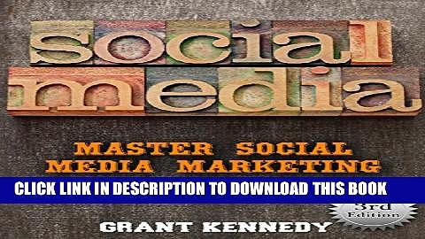 [PDF] Social Media: Master Social Media Marketing – Facebook, Twitter, Youtube   Instagram (Social
