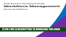 [PDF] Call Center Fundamentals: Workforce Management Full Colection