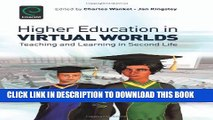 Collection Book Higher Education in Virtual Worlds: Teaching and Learning in Second Life