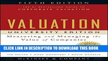 [PDF] Valuation: Measuring and Managing the Value of Companies, University Edition Popular Colection