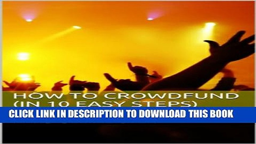 [PDF] How to Crowdfund (in 10 easy steps) Popular Colection