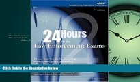 Online eBook 24-Hours to Law Enforcement Exam 2E (24 Hours to the Law Enforcement Exams)