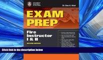 Enjoyed Read Exam Prep: Fire Instructor I     II (Exam Prep: Fire Instructor 1   2)
