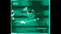 Muse - Overdue, Nantes L'Olympic, 11/07/1999