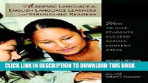 [PDF] Academic Language for English Language Learners and Struggling Readers: How to Help Students