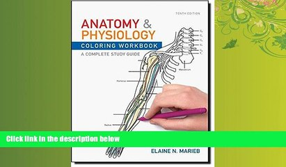 Choose Book Anatomy and Physiology Coloring Workbook: A Complete Study Guide