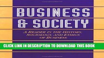 [PDF] Business and Society: A Reader in the History, Sociology, and Ethics of Business Popular