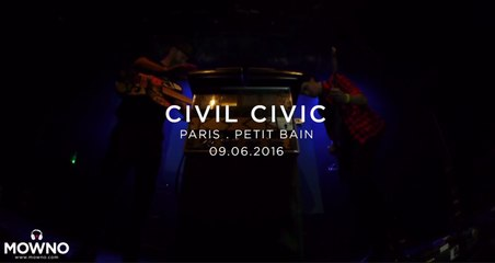 CIVIL CIVIC - Mind Your Head #17 - Live in Paris
