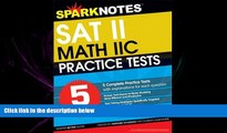 GET PDF  5 Practice Tests for the SAT II Math IIC (SparkNotes Test Prep)
