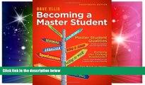Big Deals  Becoming a Master Student (Textbook-specific CSFI)  Best Seller Books Best Seller