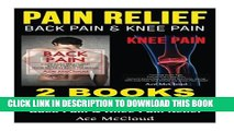 [PDF] Pain Relief: Back Pain   Knee Pain: 2 books in 1: Back Pain   Knee Pain Relief Full Online