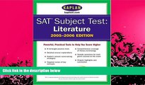 complete  SAT Subject Tests: Literature 2005-2006 (Kaplan SAT Subject Tests: Literature)
