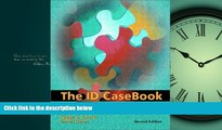 READ book  The ID Casebook: Case Studies in Instructional Design (2nd Edition)  FREE BOOOK ONLINE
