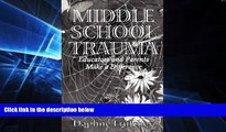 Big Deals  Middle School Trauma  Best Seller Books Most Wanted