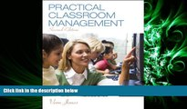 FULL ONLINE  Practical Classroom Management, Enhanced Pearson eText with Loose-Leaf Version --