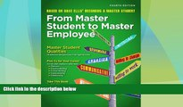 Big Deals  From Master Student to Master Employee (Textbook-specific CSFI)  Best Seller Books Best