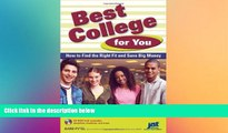 Big Deals  Best College for You: How to Find the Right Fit and Save Big Money  Best Seller Books
