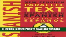 Collection Book Short Stories in Spanish: New Penguin Parallel Text (New Penguin Parallel Texts)