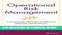 New Book Operational Risk Management: A Case Study Approach to Effective Planning and Response
