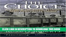 New Book The Choice: A Fable of Free Trade and Protection (3rd Edition)