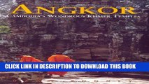 [PDF] Angkor: Cambodia s Wondrous Khmer Temples, Fifth Edition (Odyssey Illustrated Guide) Popular