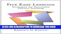 Collection Book Five Easy Lessons: Strategies for Successful Physics Teaching