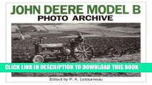 [PDF] John Deere Model B Photo Archive: Photographs from the Deere and Company Archives (Photo