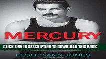 [PDF] Mercury: An Intimate Biography of Freddie Mercury Popular Online