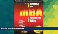 Big Deals  ABC of Getting the MBA Admissions Edge  Best Seller Books Most Wanted