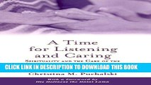 New Book A Time for Listening and Caring: Spirituality and the Care of the Chronically Ill and Dying