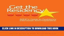 Collection Book Get The Residency: ASHP s Guide to Residency Interviews and Preparation