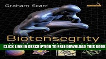New Book Biotensegrity: The Structural Basis of Life