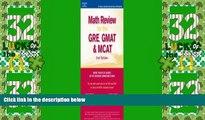Big Deals  Math Review: GRE, GMAT, MCAT 2nd ed (Peterson s GRE/GMAT Math Review)  Best Seller