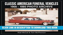 [PDF] Classic American Funeral Vehicles: 1900 Through 1980 (Photo Archives) Full Online