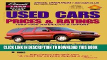[PDF] Edmunds 1999 Used Cars Prices   Ratings: Spring Edition (Edmundscom Used Cars and Trucks