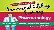Collection Book Medical Assisting Made Incredibly Easy: Pharmacology