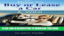 [PDF] How to Buy or Lease a Car   Win! Pro Guide to Buying a New or Used Car   Car Leasing (Car