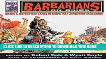 [PDF] Barbarians on Bikes: Bikers and Motorcycle Gangs in Men s Pulp Adventure Magazines (The Men