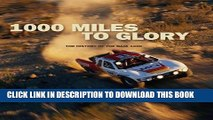 [PDF] 1000 Miles to Glory: The History of the Baja 1000 Full Colection