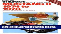 [PDF] Mustang II 1974 to 1978: Mustang II / Hardtop / 2 + 2 / Mach 1 (Chilton s Repair   Tune-Up