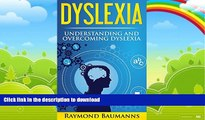 READ  Dyslexia: Understanding and Overcoming Dyslexia (dyslexic, dyslexia solutions, overcoming