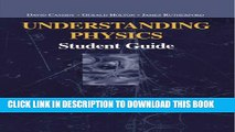 [PDF] Understanding Physics: Student Guide (Undergraduate Texts in Contemporary Physics) Full Online