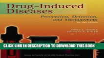 New Book Drug-Induced Diseases: Prevention, Detection, and Management