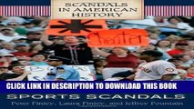 [New] Sports Scandals (Scandals in American History) Exclusive Online