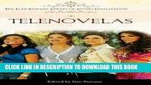 [PDF] Telenovelas (The Ilan Stavans Library of Latino Civilization) Exclusive Full Ebook