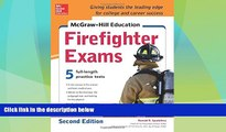 Big Deals  McGraw-Hill Education Firefighter Exam, 2nd Edition  Free Full Read Best Seller