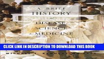 [PDF] A Brief History of Disease, Science and Medicine Popular Collection
